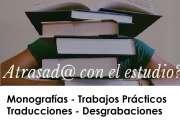 Monografías Trabajos Prácticos Traducciones Desgrabaciones
