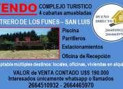 Vendo complejo de 4 cabañas en Potrero de Los Funes
